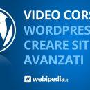 Corso Temi Avanzati Wordpress per creare il tuo sito web